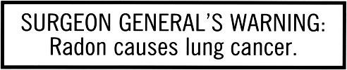 Surgeon General's Radon Gas Warning